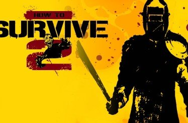 How to Survive 2 arriva oggi su console