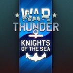 WarThunder_Knights_of_the_Sea