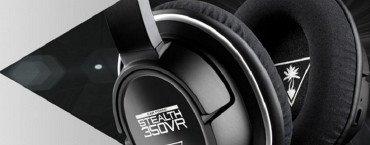 Turtle Beach annuncia le nuove cuffie Stealth 350VR
