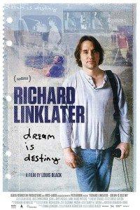 Richard Linklater Dream is Destiny immagine Film Cinema locandina