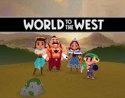World to the West sarà disponibile in versione retail a maggio