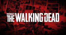 OVERKILL's The Walking Dead: un nuovo trailer dietro le quinte