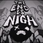 The End Is Nigh switch data uscita