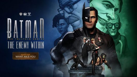 Batman The Enemy Within: svelata la data d'uscita dell'episodio quattro