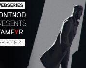 Vampyr: pubblicato il secondo diario degli sviluppatori