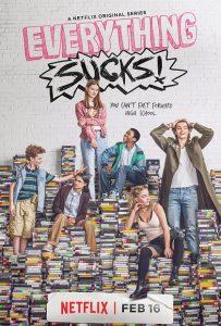 Everything Sucks! immagine Netflix locandina