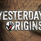 Yesterday Origins approderà anche su Nintendo Switch