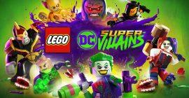 LEGO DC Super-Villains è dirittura d'arrivo su PC e console