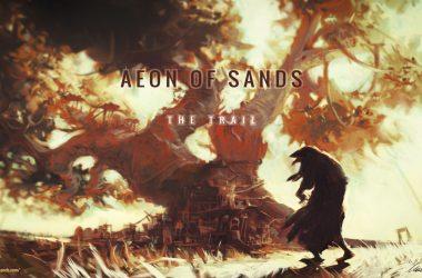 Aeon of Sands The Trail recensione pc apertura