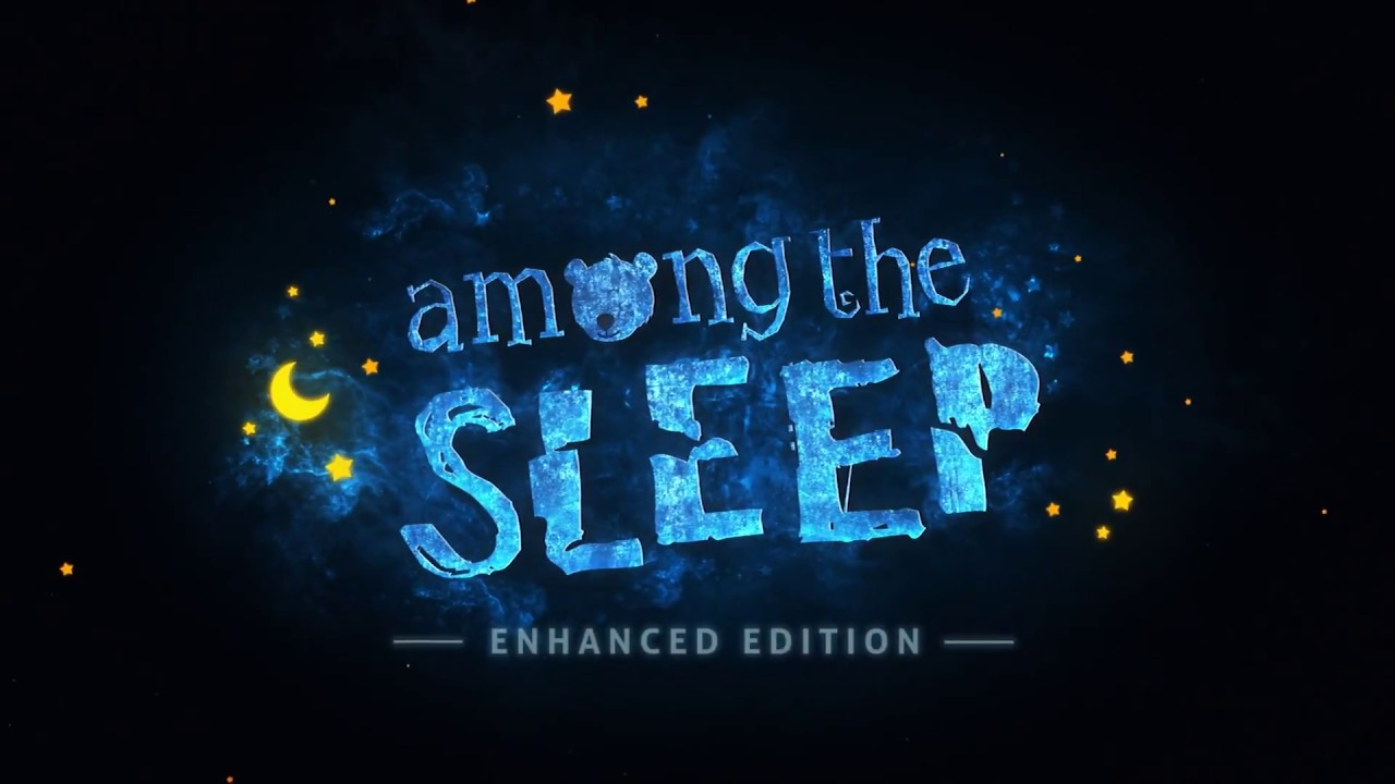 among the sleep enhanced edition