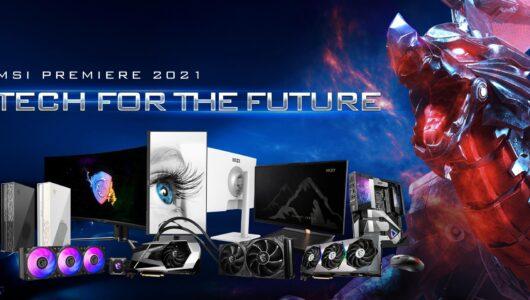 MSI Premiere 2021 Tech for the Future