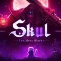 Skul: The Hero Slayer Video